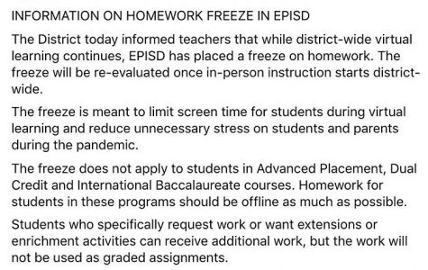 EPISD announced a district-wide homework freeze on various social media platforms, effective Sept. 16 until at least the beginning of in-person instruction in October.
